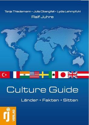 Culture Guide von Juhre,  Ralf, Lehmpfuhl,  Lydia, Obergfell,  Julia, Thiedemann,  Tanja