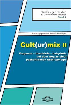 Cult(ur)mix II von Pohlmeyer,  Markus
