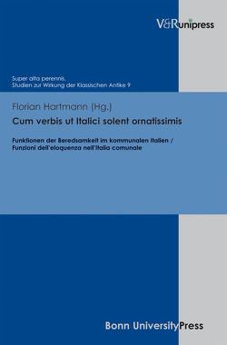 Cum verbis ut Italici solent ornatissimis von Baumann,  Uwe, Hartmann,  Florian, Laureys,  Marc, Schmitz,  Winfried