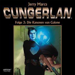 Cungerlan 3 – Erweiterte Neuausgabe von Marcs,  Jerry, Rost,  Frank-Michael
