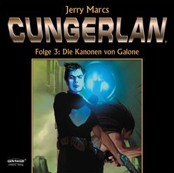CUNGERLAN – Folge 3 von Marcs,  Jerry, Rost,  Frank-Michael