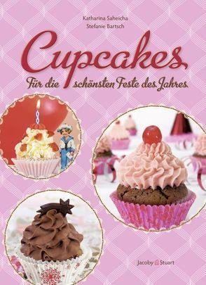 Cupcakes von Bartsch,  Stefanie, Saheicha,  Katharina