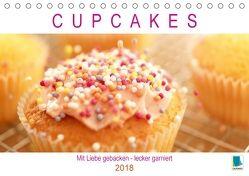 Cupcakes: Mit Liebe gebacken – lecker garniert (Tischkalender 2018 DIN A5 quer) von CALVENDO,  k.A.