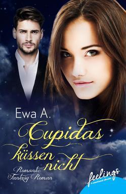 Cupidas küssen nicht von A.,  Ewa