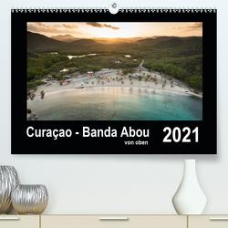 Curaçao – Banda Abou von oben (Premium, hochwertiger DIN A2 Wandkalender 2021, Kunstdruck in Hochglanz) von - Yvonne & Tilo Kühnast,  naturepics