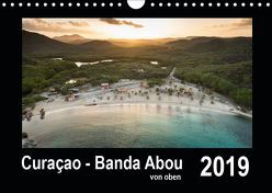 Curaçao – Banda Abou von oben (Wandkalender 2019 DIN A4 quer) von - Yvonne & Tilo Kühnast,  naturepics