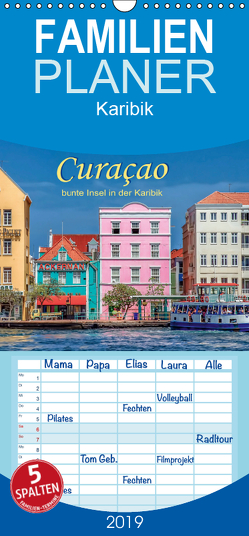 Curaçao – bunte Insel in der Karibik – Familienplaner hoch (Wandkalender 2019 , 21 cm x 45 cm, hoch) von Roder,  Peter
