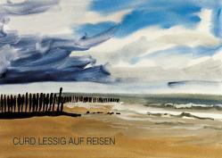 Curd Lessig auf Reisen von Kossatz,  Tilman, Kummer,  Stefan
