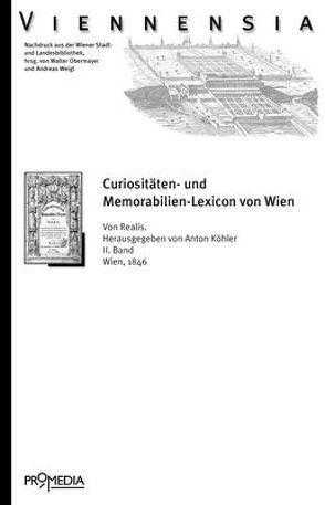 Curiositäten- und Memorabilien Lexicon von Wien von Realis