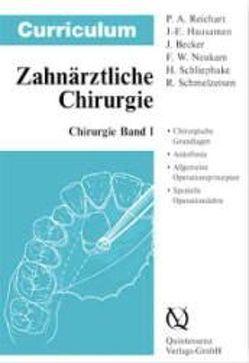 Curriculum Chirurgie / Curriculum Zahnmedizin Band 1 von Becker Jürgen, Hausamen,  Jarg E, Neukam,  Friedrich W, Reichart,  Peter A, Schliephake,  Henning, Schmelzeisen,  Rainer