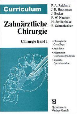 Curriculum Chirurgie / Curriculum Chirurgie von Becker Jürgen, Hausamen,  Jarg E, Neukam,  Friedrich, Reichart,  Peter A, Schliephake,  Henning, Schmelzeisen,  Rainer