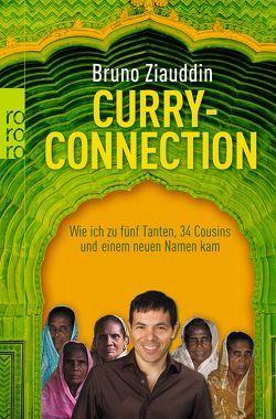 Curry-Connection von Ziauddin,  Bruno