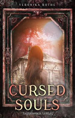 Cursed Souls von Rothe,  Veronika