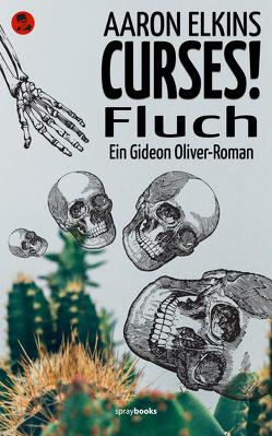 CURSES! – Fluch von Bürger,  Jürgen, Elkins,  Aaron, Linster,  Stefan, Steinrücken,  Christoph