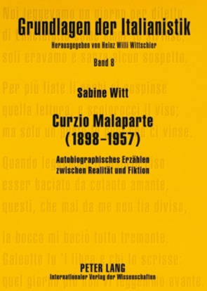 Curzio Malaparte (1898-1957) von Witt,  Sabine