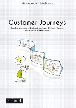 Customer Journeys von Eichholzer,  Anita, Oberholzer,  Glenn
