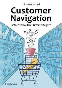 Customer Navigation von Krengel,  Martin