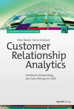 Customer Relationship Analytics von Knobloch,  Bernd, Neckel,  Peter