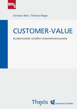 Customer-Value von Belz,  Christian, Bieger,  Thomas