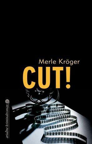Cut! von Kröger,  Merle