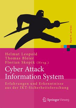 Cyber Attack Information System von Bleier,  Thomas, Leopold,  Helmut, Skopik,  Florian