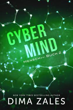 Cyber Mind von Schellenberg,  Grit, Zaires,  Anna, Zales,  Dima