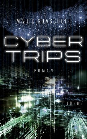 Cyber Trips von Graßhoff,  Marie