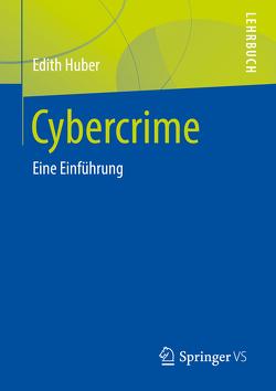 Cybercrime von Huber,  Edith