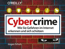 Cybercrime von Schuh,  Jürgen