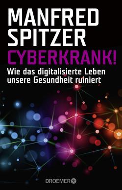 Cyberkrank! von Spitzer,  Manfred