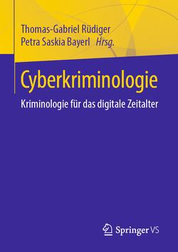 Cyberkriminologie von Bayerl,  Petra Saskia, Rüdiger,  Thomas-Gabriel