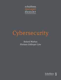 Cybersecurity von Mathys,  Roland, Zollinger-Löw,  Floriane