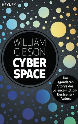 Cyberspace – von Gibson,  William, Heinz,  Reinhard, Robert,  Peter