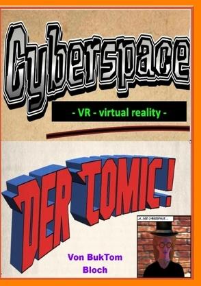 Cyberspace VR virtual reality von Tomm-Bub,  Burkhard