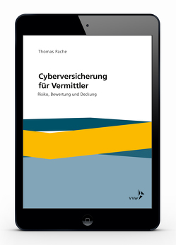 Cyberversicherung für Vermittler von Pache,  Thomas