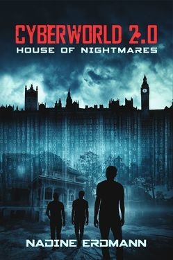 Cyberworld 2.0: House of Nightmares von Nadine,  Erdmann