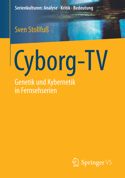 Cyborg-TV von Stollfuß,  Sven