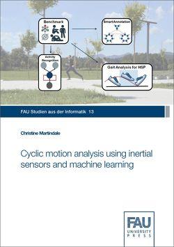 Cyclic motion analysis using inertial sensors and machine learning von Martindale,  Christine
