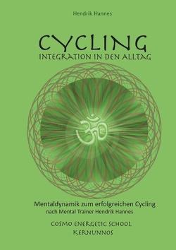 CYCLING – Integration in den Alltag von Hannes,  Hendrik