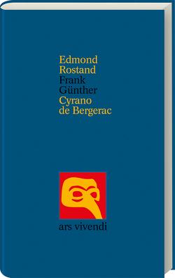 Cyrano de Bergerac von Günther,  Frank, Rostand,  Edmond