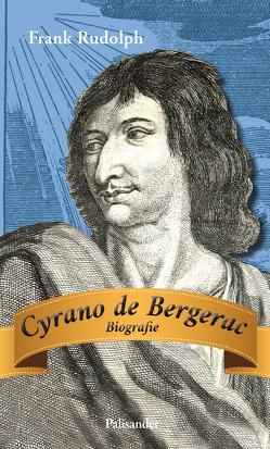 Cyrano de Bergerac von Rudolph,  Frank