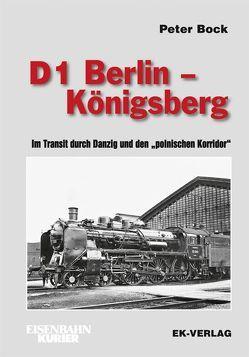D 1 Berlin – Königsberg von Bock,  Peter