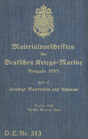 D.E.Nr. 313 Materialvorschriften der Deutschen Kriegs-Marine Heft G von Heise,  Thomas