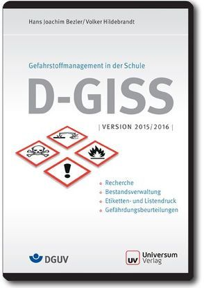 D-GISS – Deutsches Gefahrstoff-Informations-System-Schule von Bezler,  Hans J, Hildebrandt,  Volker