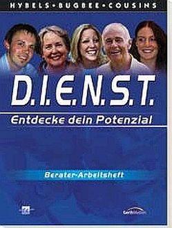 D.I.E.N.S.T. (Entdecke dein Potenzial) von Bugbee,  Bruce, Cousins,  Don, Hybels,  Bill