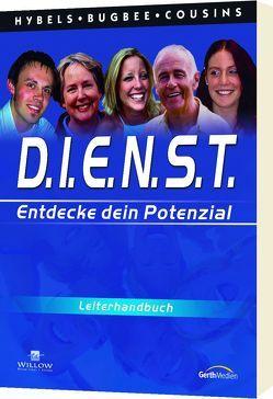 D.I.E.N.S.T. – Leiter-Handbuch von Bugbee,  Bruce, Cousins,  Don, Hybels,  Bill
