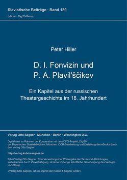 D. I. Fonvizin und P. A. Plavil'ščikov von Hiller,  Peter