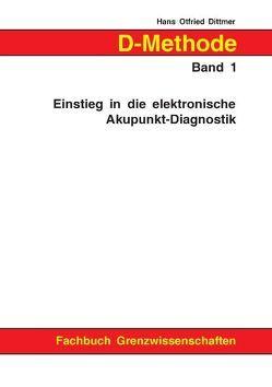 D-Methode Band 1 von Dittmer,  Hans Otfried
