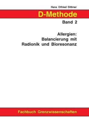 D-Methode Band 2 von Dittmer,  Hans Otfried