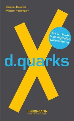 d.quarksX von Hentrich,  Carsten, Pachmajer,  Michael